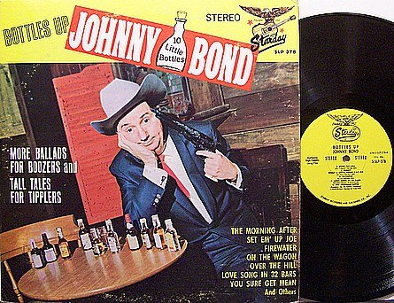 Bond, Johnny - Bottles Up - Vinyl LP Record - Country