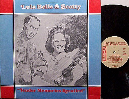 Belle, Lula & Scotty - Tender Memories Recalled - Vinyl LP Record - Country
