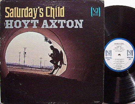 Axton, Hoyt - Saturday's Child - Vinyl LP Record - White Label Promo - Country