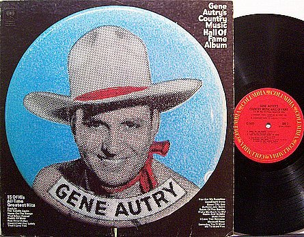 Autry, Gene - Gene Autry's Country Music Hall Of Fame Album - Vinyl LP Record