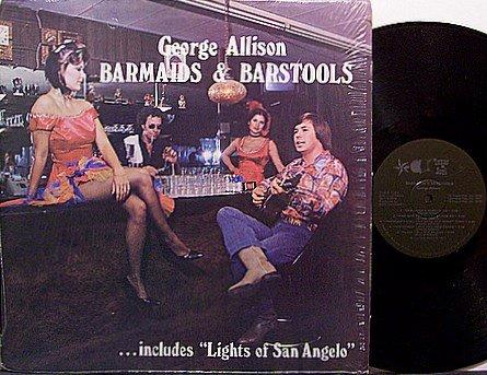 Allison, George - Barmaids & Barstools - Vinyl LP Record - Texas Country