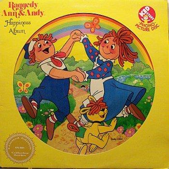Raggedy Ann & Andy - Picture Disc - Happiness Album - Vinyl LP Record - Children Kids