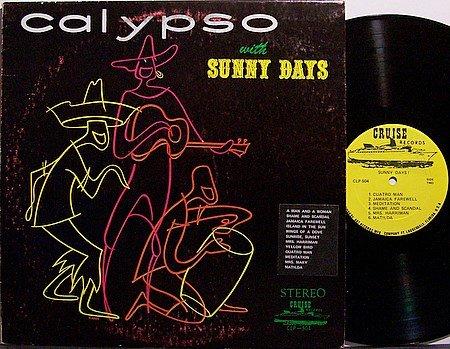 Sunny Days - Calypso With - Vinyl LP Record - Steel Drums World Music Trinidad Caribbean