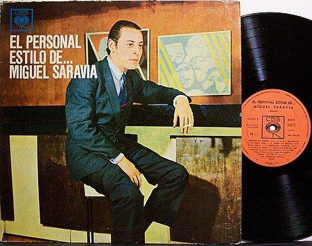Saravia, Miguel - El Personal Estilo De - Vinyl LP Record - World Music Argentina Folk