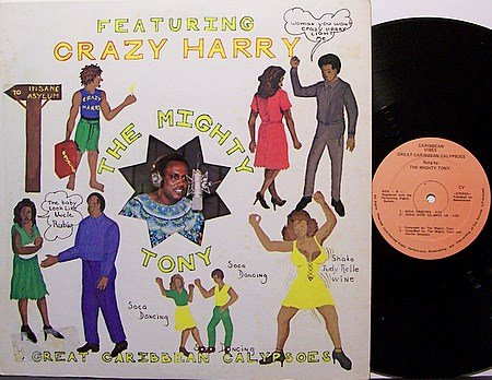 Mighty Tony, The Featuring Crazy Harry - Great Caribbean Calypsos - Vinyl LP Record - World Music