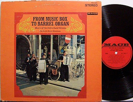 From Music Box To Barrel Organ - Music Of The Netherland Streets - Vinyl LP Record - World
