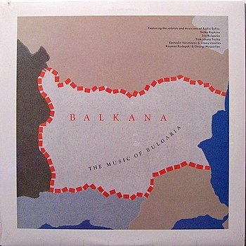 Balkana - The Music Of Bulgaria - Sealed Vinyl LP record - World Music