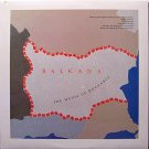 Balkana - The Music Of Bulgaria - Sealed Vinyl LP record - World Music
