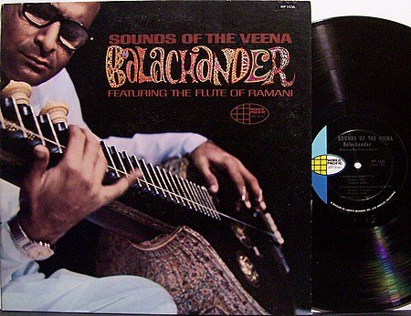 Balachander - Sounds Of The Veena - Vinyl LP Record - World Music Indian India