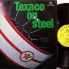 Texaco On Steel - Vinyl LP Record - Steel Kettle Drums - Trinidad Odd Unusual Weird