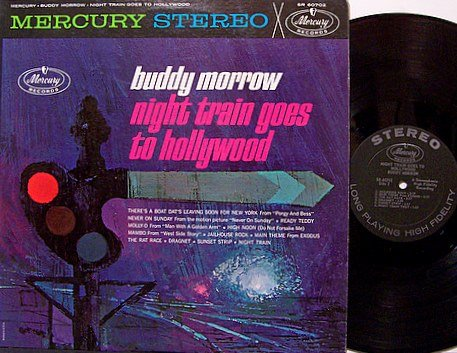Morrow, Buddy - Night Train Goes To Hollywood - Vinyl LP Record - Weird Pop