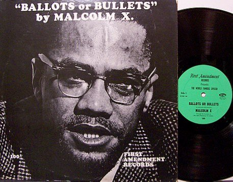 Malcolm X - Ballots Or Bullets - Vinyl LP Record - Spoken Word Weird