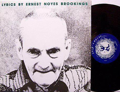 Lyrics By Ernest Noyes Brookings - Vinyl LP Record - Beat Poetry Weird - Fred Lane etc