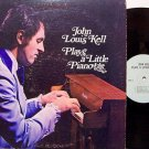 Kell, John Louis - Plays A Little Piano - Vinyl LP Record - Odd Unusual Weird