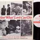 Jones, Rufus - To See What Love Can Do - Vinyl LP Record - AFSC Quaker Quakerism