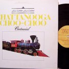 Chattanooga Choo Choo - Centennial - Vinyl LP Record - Weird Railroad Train Locomotive
