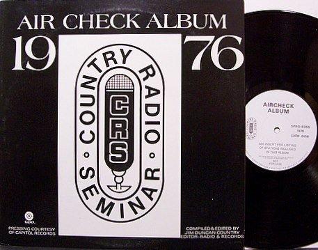 Air Check Album 1976 - Country Radio Seminar - Vinyl LP Record - Promo Odd Unusual Weird