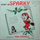 Story Of Sparky - Sealed Vinyl LP Record - Beeper The Clown - Christmas