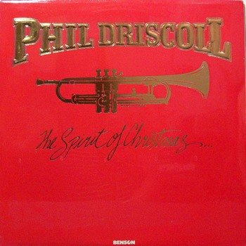 Driscoll, Phil - The Spirit Of Christmas - Sealed Vinyl LP Record - Christian