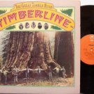 Timberline - The Great Timber Rush - Vinyl LP Record - Timber Line - Folk