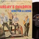 Saturday's Children - Sing For A Living - Vinyl LP Record - Folk