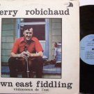 Robichaud, Gerry - Down East Fiddling - Vinyl LP Record - Instrumental Folk