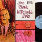 Mitchell Trio, The Chad - Self Titled - Vinyl LP Record - Chad Mitchell - Folk