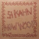 Kahn, Si - New Wood - Sealed Vinyl LP Record - Folk