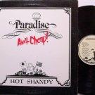 Hot Shandy - Paradise Ain't Cheap - Vinyl LP Record - Folk