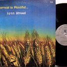 Stroud, Lynn - The Harvest Is Plentiful - Vinyl LP Record - Private Tennessee Christian Folk