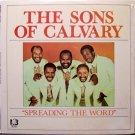 Sons Of Calvary, The - Spreading The Word - Sealed Vinyl LP Record - Black Gospel