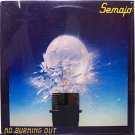 Semaja - No Burning Out - Sealed Vinyl LP Record - Christian Rock