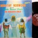 Norwood, Dorothy - The Bereaved Child - Vinyl LP Record - Black Gospel