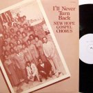 New Hope Gospel Chorus - I'll Never Turn Back - Vinyl LP Record - Black Gospel