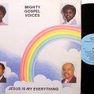Mighty Gospel Voices - Jesus Is My Everything - Vinyl LP Record - Black Gospel