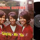 Jones Sisters, The - Singing We Go - Vinyl LP Record - Black Gospel
