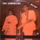 Consolers, The - Live / This Concert Sold Out - Sealed Vinyl LP Record - Black Gospel