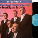 Blackwood Brothers Quartet, The - In The Sweet By And By - Vinyl LP Record - Southern Gospel