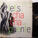 Puente, Tito - Let's Cha Cha With Tito Puente - Vinyl LP Record - Latin Jazz
