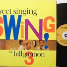 Gannon 3, Bill - Sweet Singing Swing With - Vinyl LP Record - Jazz