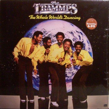 Trammps, The - The Whole World's Dancing - Sealed Vinyl LP Record - Tramps - R&B Soul