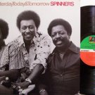 Spinners, The - Yesterday Today & Tomorrow - Vinyl LP Record - R&B Soul