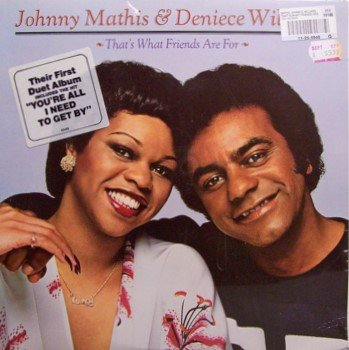 Mathis Johnny Deniece Williams You 39 Re All I Need To