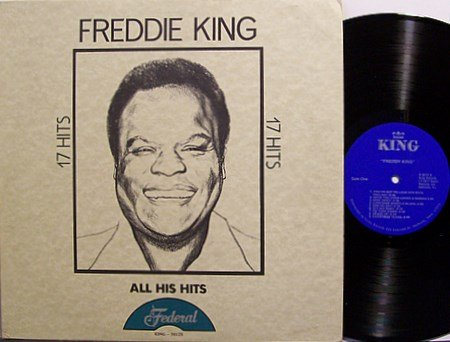 King, Freddie - 17 Hits - Vinyl LP Record - R&B Soul