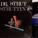 Dr. Strut - Struttin' - Vinyl LP Record - Doctor Strutt - R&B Soul