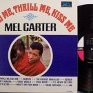 Carter, Mel - Hold Me Thrill Me Kiss Me - Vinyl LP Record - R&B Soul