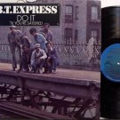 B.T. Express - Do It 'Til You're Satisfied - Vinyl LP Record - B. T. - R&B Soul