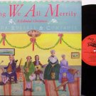 Russell, Linda & Companie - Sing We All Merrily A Colonial Christmas - Vinyl LP Record - Folk