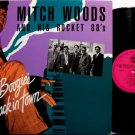 Woods, Mitch & His Rocket 88's - Mr. Boogie's Back In Town - Vinyl LP Record - Blues