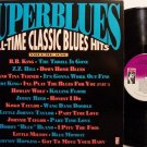 Superblues - All Time Classic Blues Hits Volume One - Various Artists - Vinyl LP Record